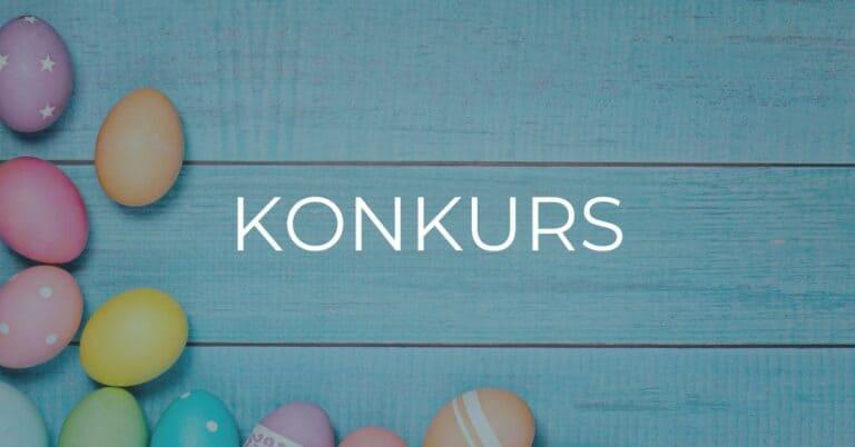 Konkurs Koszyczek Wielkanocny
