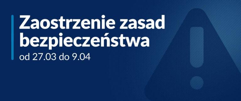 Covid-19 od soboty 27 marca zmiany w zasadach bezpieczeństwa